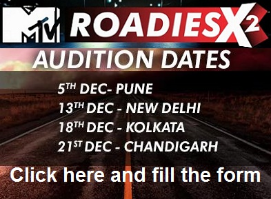 MTV Roadies X2 12 Audition Date, Venue & Forms Detail