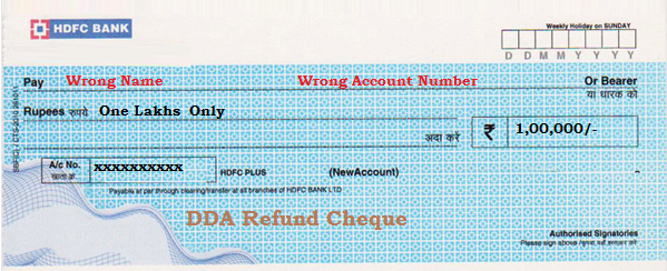 DDA Refund Wrong Cheque