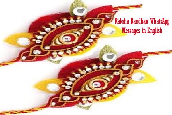 Top 10 Best Whatsapp Messages for Raksha Bandhan in English