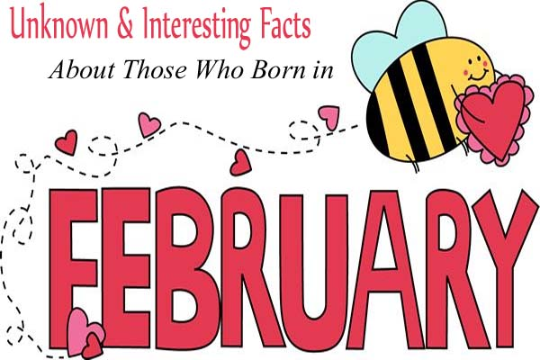 FEbruary Unknown & Interesting Facts