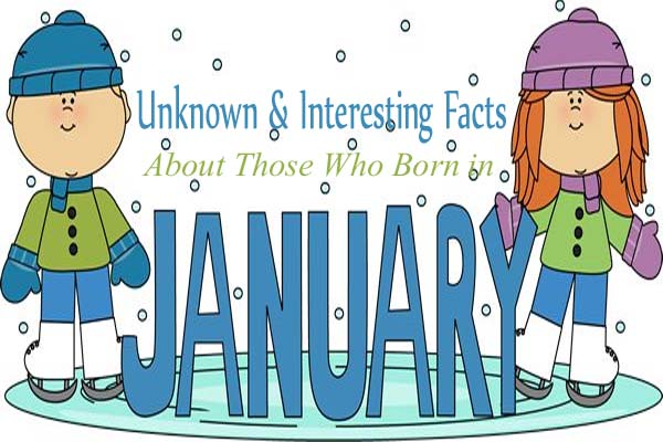 January Unknown & Interesting Facts
