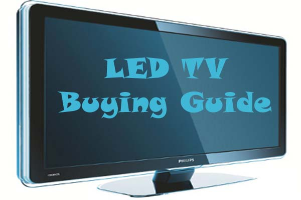LED TV Buying Guide