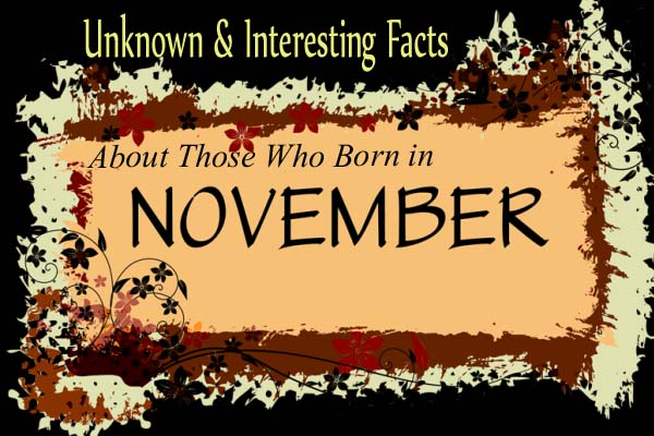 November Unknown & Interesting Facts