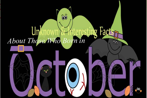 October Unknown & Interesting Facts