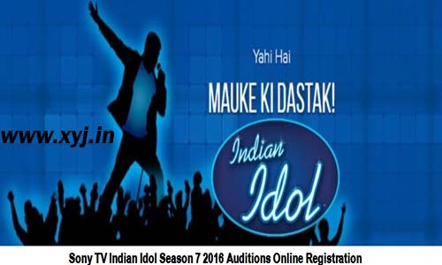 2016 Indian Idol Season 7 Audition Date, Venue & Online Registration Form Details