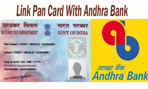 Link Pan Card With Andhra Bank of India Account Online| Offline | SMS | IVRS