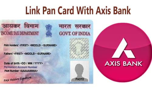 Link Pan Card with Axis Bank Account Online| Offline | SMS | IVRS