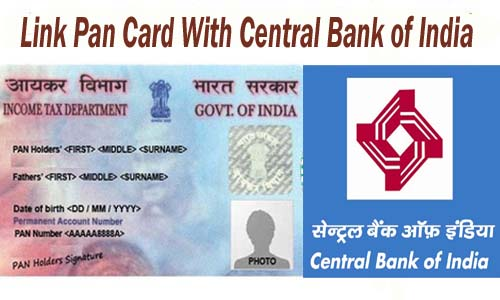 Link Pan Card With Central bank of India Account Online| Offline | SMS | IVRS
