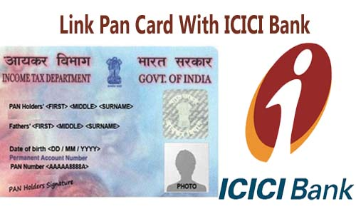 Link Pan Card with ICICI Bank Account Online| Offline | SMS | IVRS