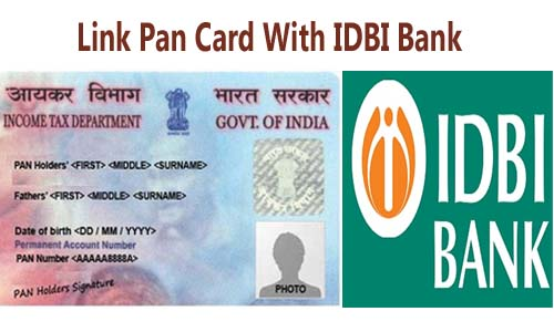 Link Pan Card with IDBI Bank Account Online| Offline | SMS | IVRS