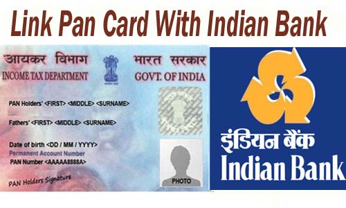 Link Pan Card With Indian Bank of India Account Online| Offline | SMS | IVRS