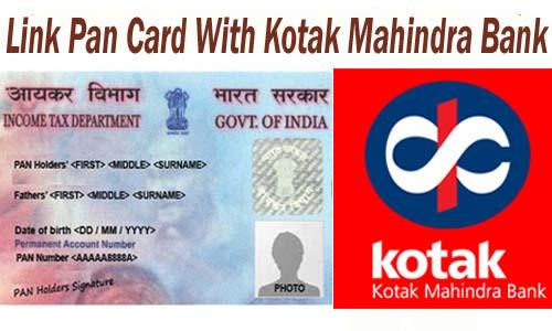 Link Pan Card with Kotak Mahindra Bank Account Online| Offline | SMS | IVRS