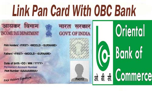Link Pan Card With Oriental Bank of Commerce of India Account Online| Offline | SMS | IVRS
