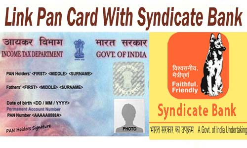 Link Pan Card With Syndicate Bank of India Account Online| Offline | SMS | IVRS