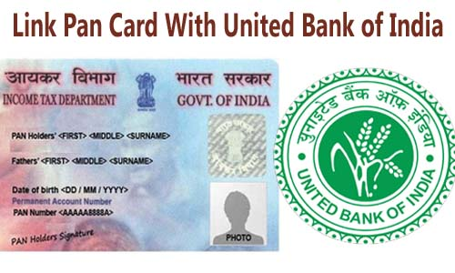 Link Pan Card with United Bank of India Account Online| Offline | SMS | IVRS