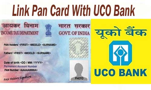 Link Pan Card With UCO Bank of India Account Online| Offline | SMS | IVRS