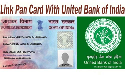 Link Pan Card With United Bank of India of India Account Online| Offline | SMS | IVRS