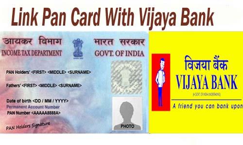 Link Pan Card With Vijaya Bank of India Account Online| Offline | SMS | IVRS