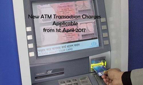Rs. 150 ATM / Bank Transaction Charges after 4 Free Transaction in 2017
