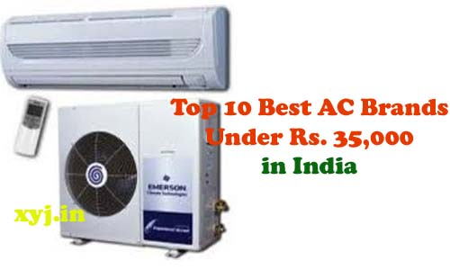Top 10 Best AC Brands Under Rs.35000 in India