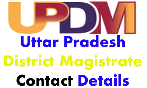 UP District Magistrate's (DM) Name, Contact Details, Mobile Number, Office, Residence & Fax Number