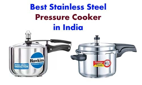 How to choose best stainless steel pressure cooker in India?